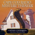 Captain Underhill Uncoils the Mystery: The Cobra in the Kindergarten and the Whirlpool Cover Image