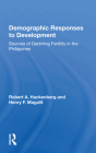 Demographic Responses to Development: Sources of Declining Fertility in the Philippines Cover Image