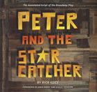 Peter and the Starcatcher: The Annotated Script of the Broadway Play Cover Image