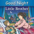 Good Night Little Brother (Good Night Our World) Cover Image