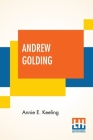 Andrew Golding: A Tale Of The Great Plague. Cover Image
