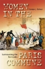 Surmounting the Barricades: Women in the Paris Commune Cover Image