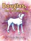 Douglas, the Traveling Dog Cover Image