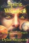 Spirit Whirled: The Blackest of All Magick Cover Image