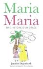 Maria Maria: une histoire d'un orage Cover Image