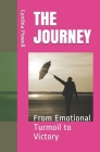 The Journey: From Turmoil to Victory Cover Image