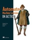 Automated Machine Learning in Action  Cover Image