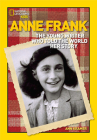 World History Biographies: Anne Frank: The Young Writer Who Told the World Her Story (National Geographic World History Biographies) Cover Image
