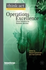 Operations Excellence: Smart Solutions for Business Success (International Management Knowledge) Cover Image