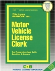 Motor Vehicle License Clerk: Passbooks Study Guide (Career Examination Series) Cover Image
