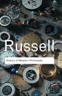 History of Western Philosophy (Routledge Classics) Cover Image
