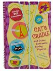 Cat's Cradle & Other Fantastic String Figures: Over 20 String Games. [BURST]  Includes DVD and 2 Strings Cover Image