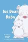 Bear Rhymes - Ice Bear Baby Cover Image