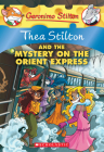 Thea Stilton and the Mystery on the Orient Express: A Geronimo Stilton Adventure Cover Image