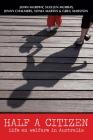 Half a Citizen: Life on Welfare in Australia Cover Image