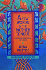 A Few Words in the Mother Tongue: Poems Selected and New (1971-1990) Cover Image
