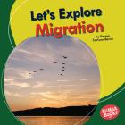 Let's Explore Migration Cover Image