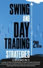Swing and Day Trading Strategies: A Crash Course To Learn Technical Analysis, Money Management, Discipline Building Your Perfect Strategies for Day Tr Cover Image