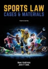 Sports Law: Cases and Materials 4th Edition Cover Image