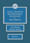 Fetal Growth Retardation: Diagnosis and Treatment Cover Image