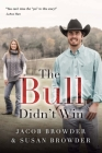 The Bull Didn't Win Cover Image