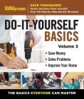 Family Handyman Do It Yourself Basics Vol.3 Cover Image