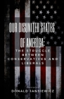 Our Disunited States of America: The Struggle Between Conservatives and Liberals Cover Image