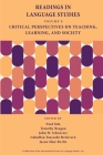 Readings in Language Studies, Volume 8: Critical Perspectives on Teaching, Learning, and Society Cover Image