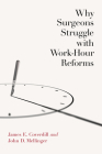 Why Surgeons Struggle with Work-Hour Reforms Cover Image