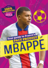 100% Unofficial Football Idols: Mbappe Cover Image