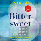Bittersweet: How Sorrow and Longing Make Us Whole Cover Image