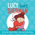 Lucy Loves Sherman Cover Image