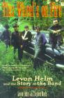 This Wheel's on Fire: Levon Helm and the Story of the Band Cover Image