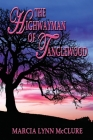 The Highwayman of Tanglewood Cover Image