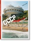 Frédéric Chaubin. Cccp. Cosmic Communist Constructions Photographed Cover Image