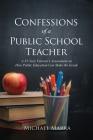 Confessions of a Public School Teacher Cover Image