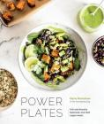 Power Plates: 100 Nutritionally Balanced, One-Dish Vegan Meals [A Cookbook] Cover Image