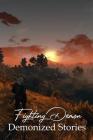 Fighting Demon: Demonized Stories: Dark Fantasy Assassin Cover Image