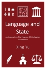 Language and State: An Inquiry into the Progress of Civilization, Second Edition Cover Image