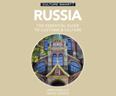 Russia - Culture Smart!: The Essential Guide to Customs & Culture (Culture Smart! The Essential Guide to Customs & Culture) Cover Image