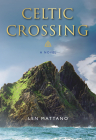 Celtic Crossing: A Novel (Paraclete Fiction #1) Cover Image