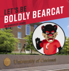 Let's Be Boldly Bearcat Cover Image