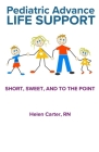 Pediatric Advance Life Support: Short, Sweet, and to the Point Cover Image