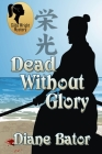Dead Without Glory Cover Image