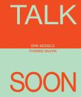 Erik Kessels & Thomas Sauvin: Talk Soon Cover Image