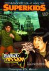 Commander Kellie and the Superkids-The Runaway Mission Novel #10 Cover Image