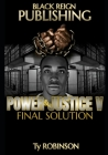 Power & Justice: Final Solution Cover Image