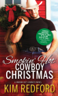 Smokin' Hot Cowboy Christmas (Smokin' Hot Cowboys #7) Cover Image
