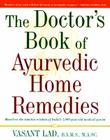 The Complete Book of Ayurvedic Home Remedies Cover Image