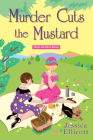 Murder Cuts the Mustard (A Beryl and Edwina Mystery #3) Cover Image
